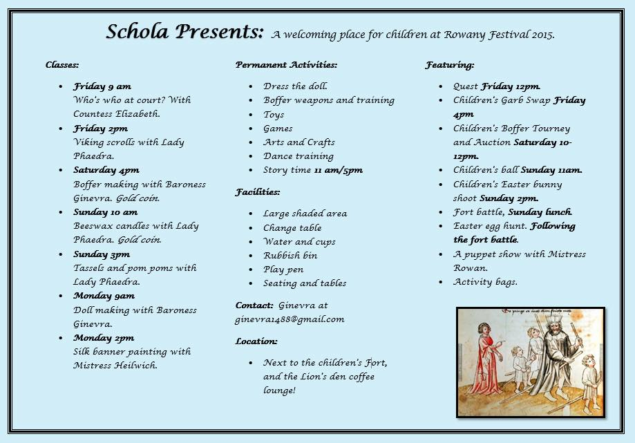 Children's Schola timetable for Rowany Festival AS49 by Baroness Ginevra Lucia di Namoraza, 2015.